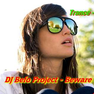 DJ Befo Project   Beware Of The Bass