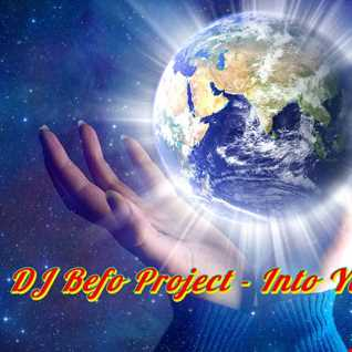 DJ Befo Project   Into Your World