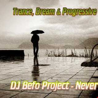 DJ Befo Project - Never Be Alone