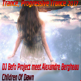 DJ Befo Project meet Alexandre Bergheau - Children Of Dawn