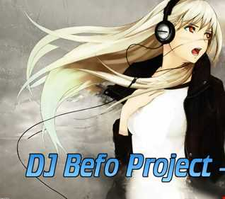 DJ Befo Project - No Fear