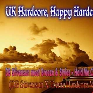 DB Stivensun meet Breeze & Styles   Hold Me Close (Forever) (DB Stivensun X Treme Hardcore Mix 2016)