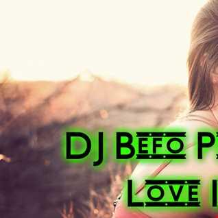 DJ Befo Project   Love Ich
