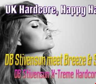 DB Stivensun meet Breeze And Styles   Have You (DB Stivensun X Treme Hardcore Version 2016)