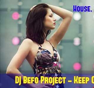DJ Befo Project - Keep On Reaching