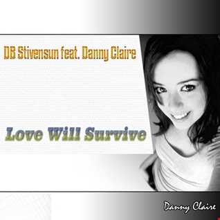 DB Stivensun feat. Danny Claire   Love Will Survive