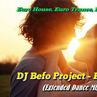 DJ Befo Project   Forever (Extended Dance Mix)