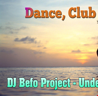 DJ Befo Project - Under Your Spell