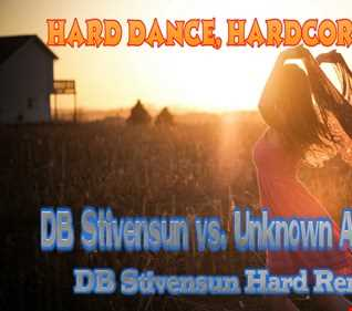 DB Stivensun vs. Unknown Artist   Only One (DB Stivensun Hard Remix 2016)