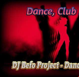 DJ Befo Project - Dance With Me