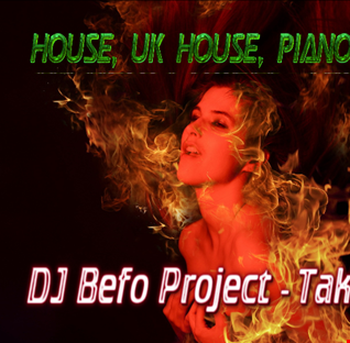 DJ Befo Project - Take You Back