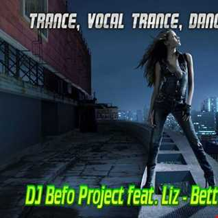 DJ Befo Project feat Liz - Better Than