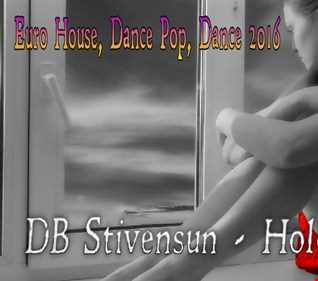 DB Stivensun   Hold On Baby