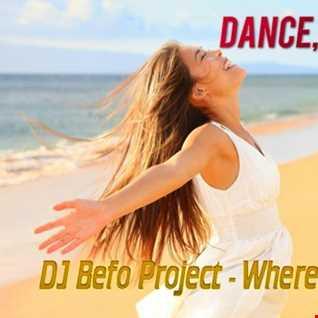 DJ Befo Project - Where Do You Go