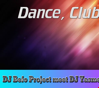DJ Befo Project meet DJ Yasmeen - The Message