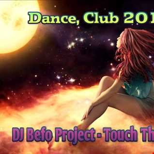 DJ Befo Project - Touch The Stars
