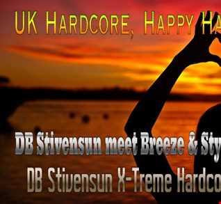 DB Stivensun meet Breeze & Styles   I'm So Happy (DB Stivensun X Treme Hardcore Version 2016)