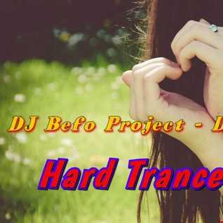 DJ Befo Project   Dream Girls (Hard Trance 2015)