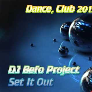 DJ Befo Project - Set It Out