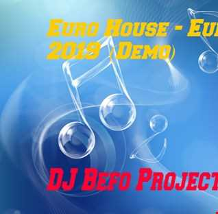 DJ Befo Project - Blue (Only Demo Euro House - Eurodance 2019)