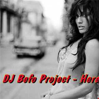 DJ Befo Project   Here We Go
