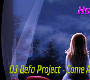 DJ Befo Project - Come A Little Closer