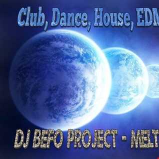 DJ Befo Project   Meltdown