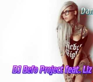 DJ Befo Project feat. Liz - Dirty Baby