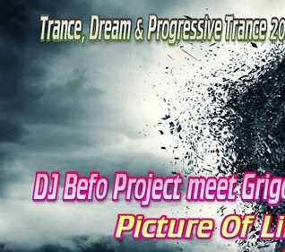 DJ Befo Project meet Grigory Prometey - Picture Of Life