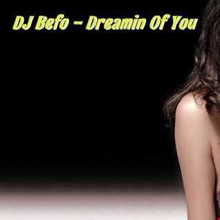 DJ Befo   Dreamin Of You