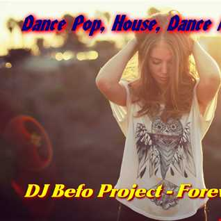 DJ Befo Project   Forever Young