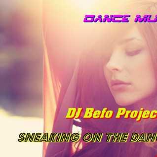 DJ Befo Project   Sneaking On The Dancefloor