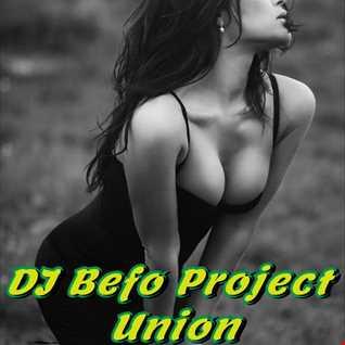 DJ Befo Project   Union (140 BPM Trance Mix)