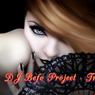 DJ Befo Project   Trance Of Life