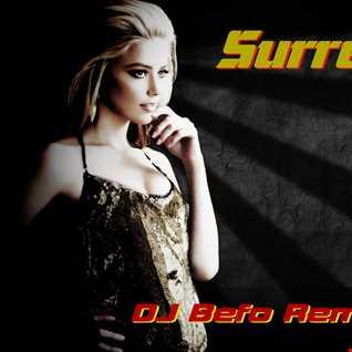 Unknown Artist   Surrender (DJ Befo Project Remix 2016)