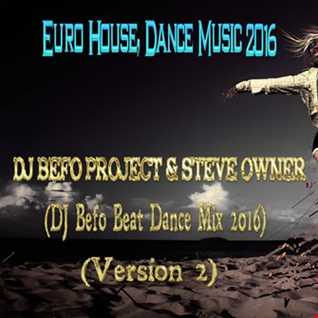 DJ Befo Project & Steve Owner   You Don't Know (DJ Befo Dance Miix 2016) (Version 2)