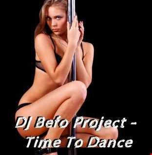 DJ Befo Project   Time To Dance
