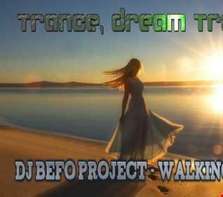 DJ Befo Project   Walking On Sunshine