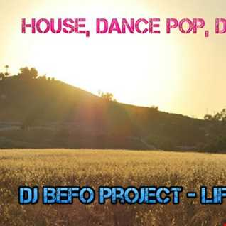 DJ Befo Project   Life Is Good