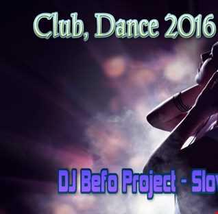DJ Befo Project   Slow Motion