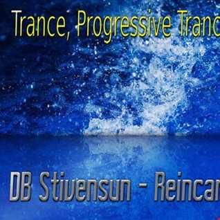 DB Stivensun   Reincarnation