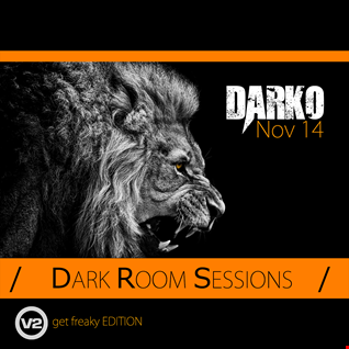 DARK ROOM SESSIONS - Get Freaky Edition