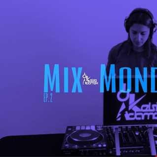 Mix Monday Ep. 2 [Dirty]