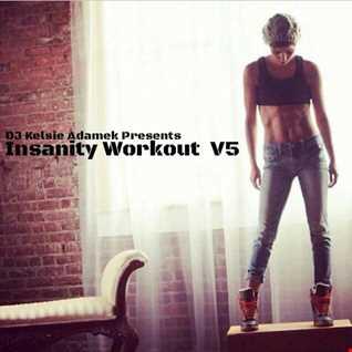 Insanity Workout Mix V5 (Twerk)