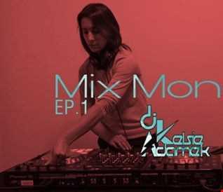 Mix Monday Ep.1
