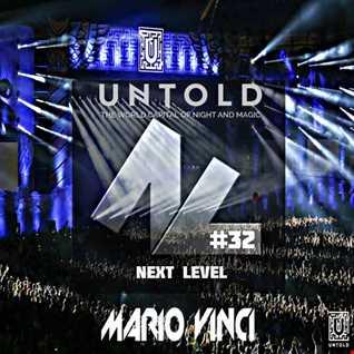 Next Level #32 [Untold Festival 2016]