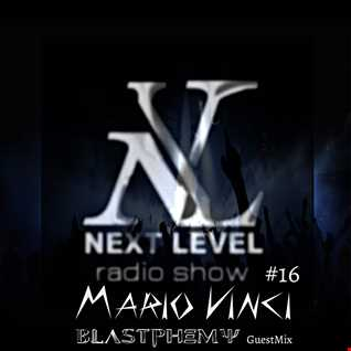 Next Level #16 [Blastphemy GuestMix]
