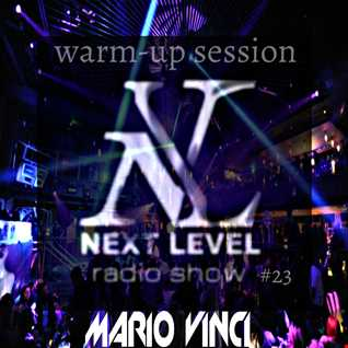 Next Level #23 [Warm-up Session]