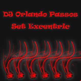 DJ Orlando Passos   Set Excentric