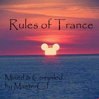 Rules Of Trance [Episode15] [Mixed by MasterCJ]